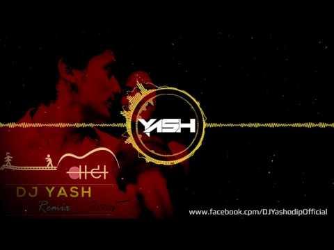 Vata (Jhakaas Sitara) - DJ Yash Remix