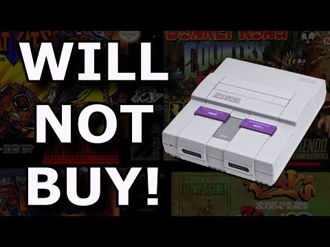 Why I Will NOT Buy The SNES Classic Edition! - Nintendo Rant