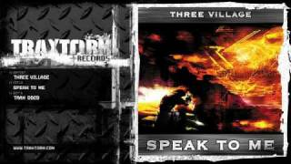 Three Village - Speak to me (Traxtorm Records - TRAX 0029)