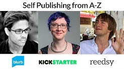 Self-Publishing from A-Z w/ Kickstarter & Blurb