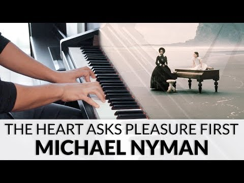 The Piano - The Heart Asks Pleasure First (Michael Nyman)