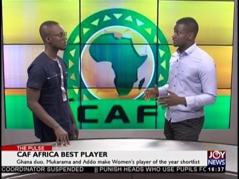 CAF Africa Best Player – The Pulse Sports on JoyNews (14-12-18)