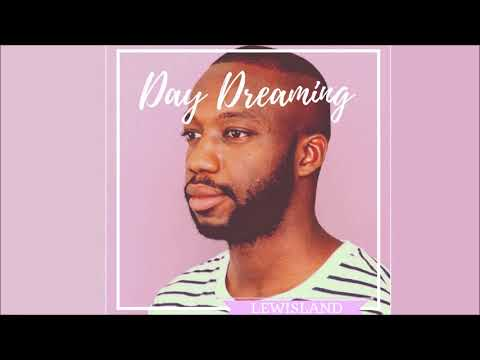 Lewisland - Day Dreaming (Official Audio)