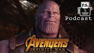 Avengers: Infinity War- FanScription Podcast