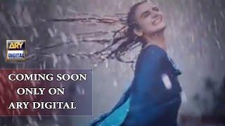 Teaser Of New Drama Serial ' Sun Yaara  ' Coming Soon On Ary Digital