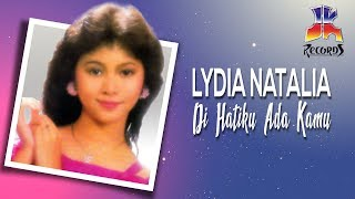 Lydia Natalia - Di Hatiku Ada Kamu