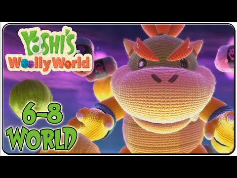 Yoshi's Woolly World 100% Walkthrough World 6-8 King Bowser's Castle