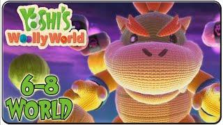 Yoshi's Woolly World 100% Walkthrough World 6-8 King Bowser's Castle