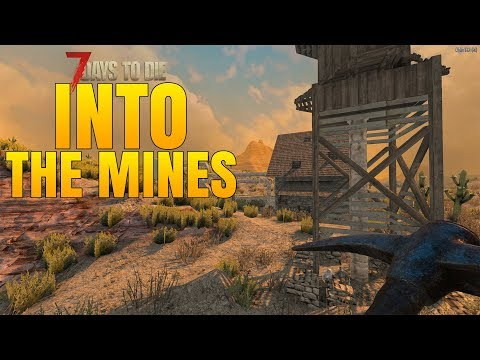 DIAMONDS, SILVER, GOLD! - INTO THE MINES! - 7 Days to Die Alpha 16 Multiplayer Gameplay #52