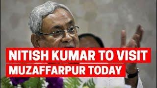 Chief Minister Nitish Kumar to visit Muzaffarpur today