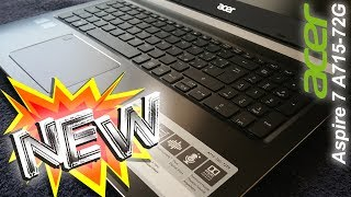 nEW i7 6 Core ACER Aspire 7 A715-72G - unboxing - must buy - Aspire 7 series - 15,6