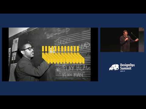 Jim Kalbach: Jazz Improvisation as a Model for Team Collaboration (DesignOps Summit 2017)
