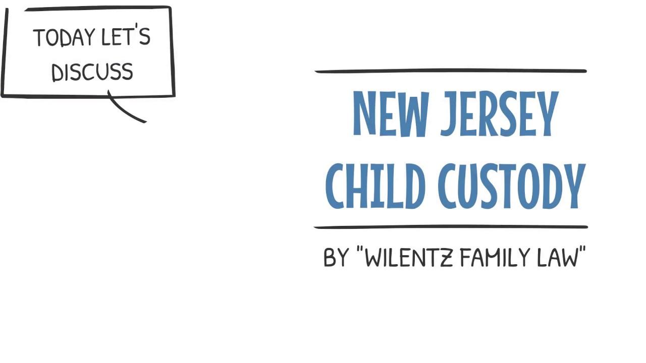 Child Custody | Wilentz, Goldman & Spitzer, P A