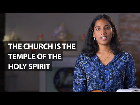 The Church is the temple of the Holy Spirit | Syona Fernandez
