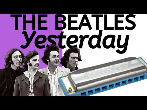 Harmonica harmonica tabs yesterday : Beatles - Yesterday (Saturday Song Study #2) - YouTube