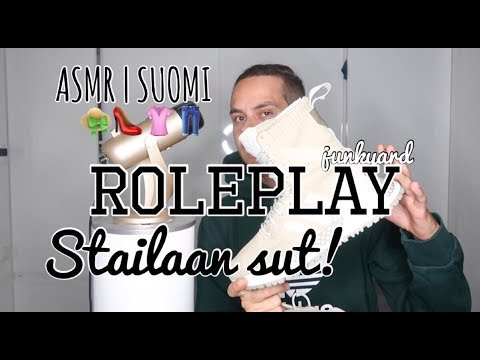 ASMR SUOMI | Stailaan sut 👠 ROLEPLAY