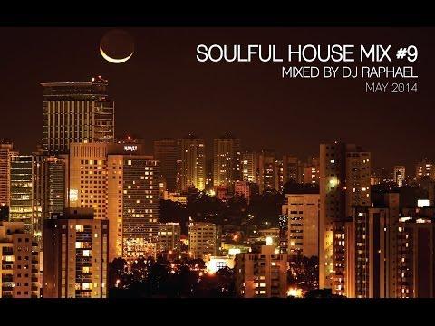 SOULFUL HOUSE MIX #9