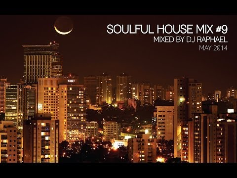 SOULFUL HOUSE MIX #9