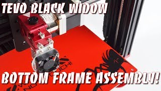 Tevo Black Widow The Bottom Frame Assembly