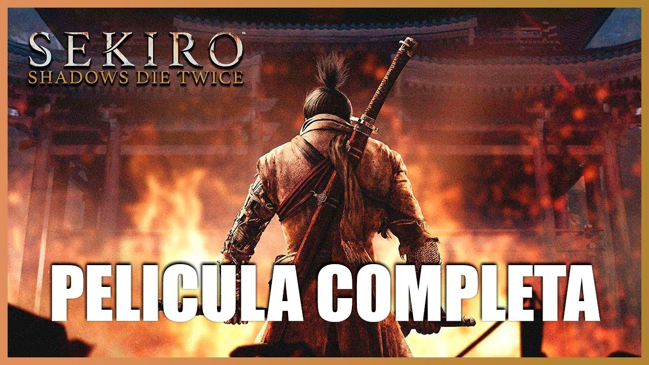Ver SEKIRO SHADOWS DIE TWICE Pelicula Completa en Español (Full Movie All Cutscenes) en Español