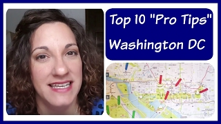 "Top 10 ""Pro Tips"" When Visiting Washington DC"