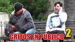 GRITOS EN PÚBLICO 2!
