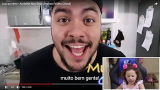 REAGINDO  Luccas Neto - Acredite Nos Seus Sonhos /VÍDEO CLIPE