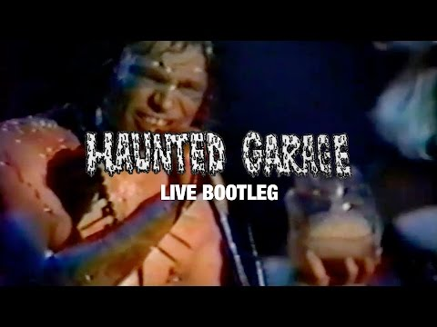 Haunted Garage - 1990 full live show (LIVE BOOTLEG)
