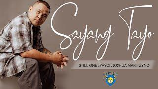 Sayang Tayo - Still One , Yayoi , Joshua Mari & Zync (Broken Song)