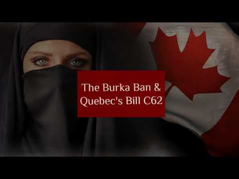 EP29: The Burka Ban & Quebec's Bill C62