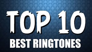 Top 10 Most Download Ringtones 2016 (DOWNLOAD LINKS INCLUDED)