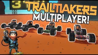 CAR CRASHES, JUMPS, STUNTS & RACING! - Trailmakers Multiplayer Update Gameplay - Ep 1