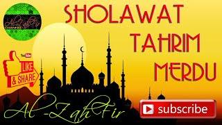 Sholawat Tahrim Merdu By. Muhdi Surur