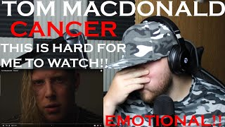 PLEASE WATCH THIS!! TOM MACDONALD CANCER REACTION    EMOTIONAL!!!