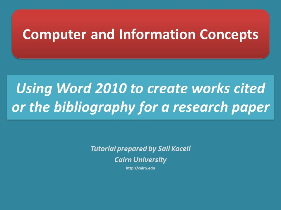 using microsoft word 2010 to create a bibliography or works cited