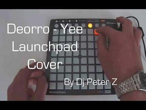 Deorro - Yee (Launchpad Cover)