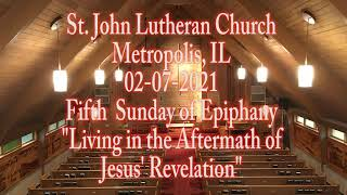 02-07-2021 Living in the Aftermath of Jesus' Revelation