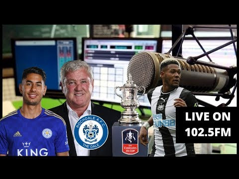 LIVE | Leicester Defeat & Rochdale Draw | Joelinton | Wolves Next Week | FA Cup Memories