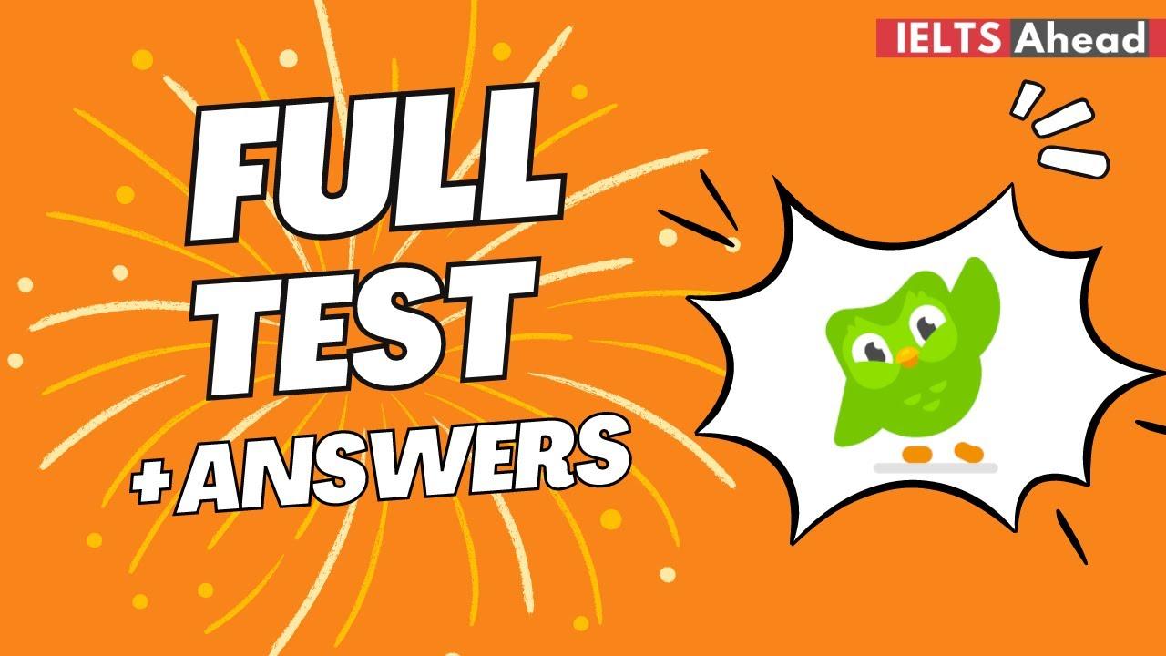 Duolingo English Test - Free Duolingo Practice Test (full) with answers - IELTSAHEAD