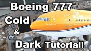 Tutorial: Boeing 777 Cold & Dark Startup + FMC Programming!  [2018] [PMDG] [P3D V4.3]
