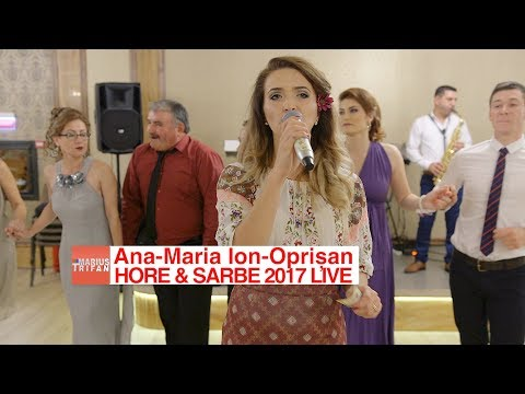 Ana-Maria Ion-Oprisan - Colaj HORE si SARBE LIVE 2017 nunta Roxana si Catalin