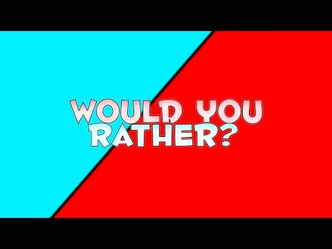 Would You Rather | Twitter Challenge!