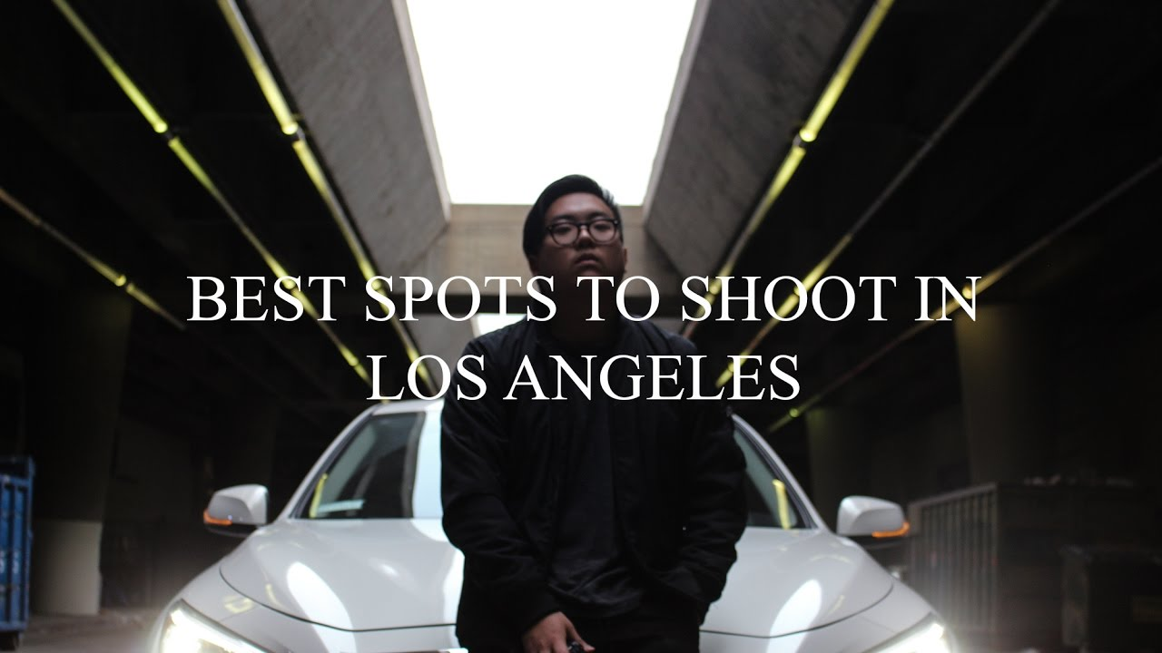 Vlog Best Spots To Shoot In La