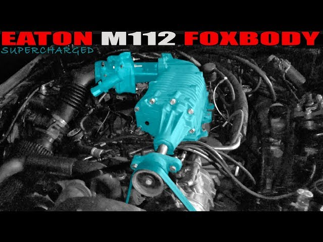 SUPERCHARGED EATON M112 SWAPPED FOXBODY    BUT IT HAS SOME ISSUES!