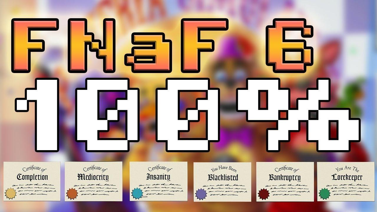Completando FNaF 6 (FFPS) al 100% - CON 6 DIPLOMAS y 4