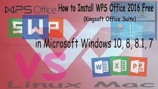 Gambar cover How to Install WPS Office 2016 Free (Kingsoft Office Suite) in Microsoft Windows 10, 8, 8.1, 10