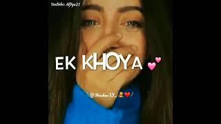 Ek KHOYA KHOYA CHAND Tha😌 Jo Tha KHAFA KHAFA🥀😩
