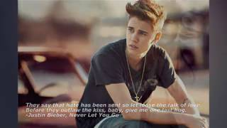 Here are my favorite song quotes by Justin Bieber, also my favorite singer. :)
