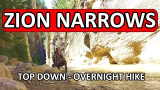 Zion Narrows Top Down Hike - On The Trail - Episode #15