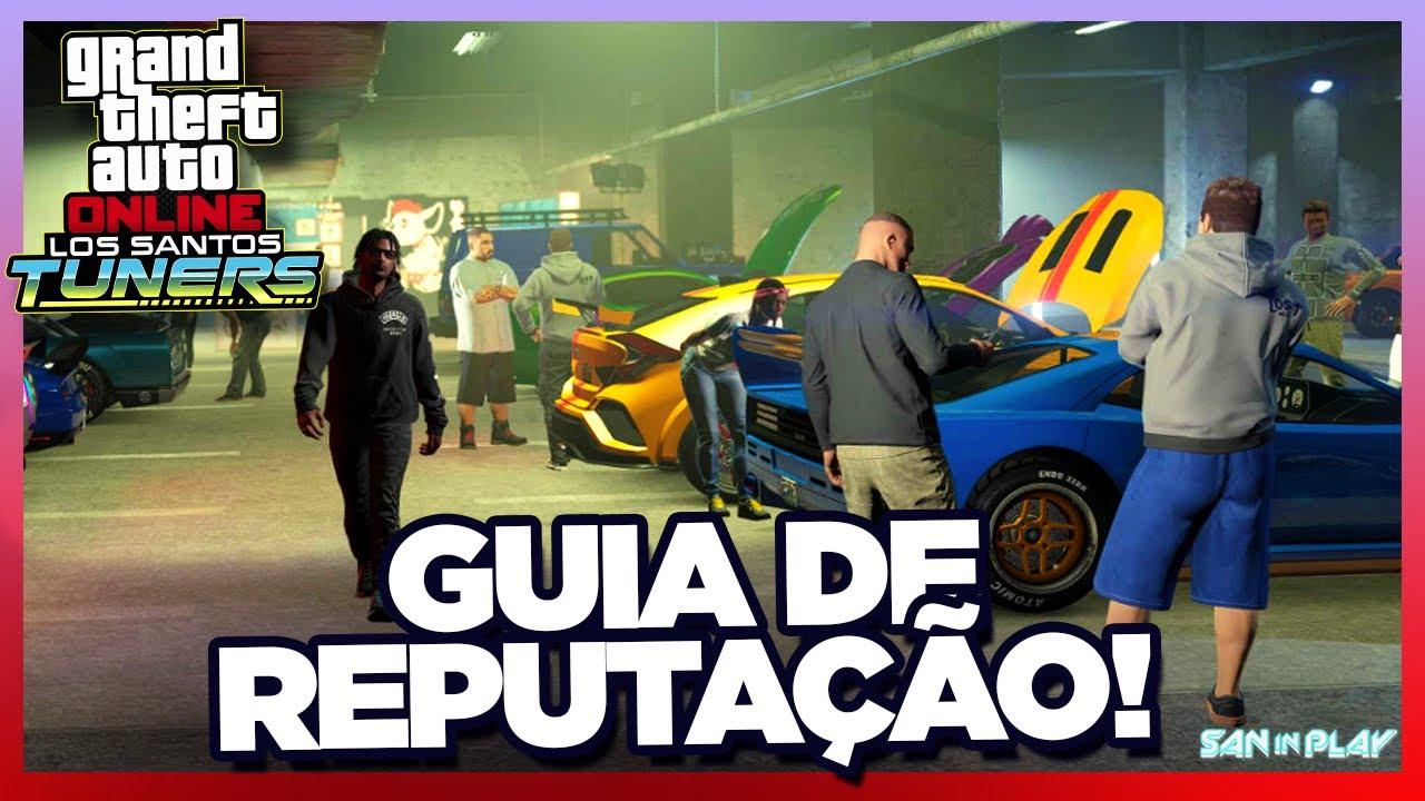 GTA Online: COMO GANHAR REPUTAÇÃO FÁCIL e RÁPIDO na NOVA DLC! - DLC Los Santos Tuners